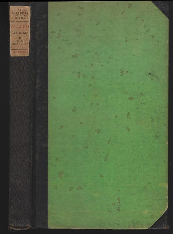 Talking an Essay by J. B.  Priestly 1926 1st edition Pleasures of Life Series