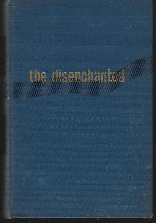 Disenchanted by Budd Schulberg 1950 Classic Hollywood Vintage Novel