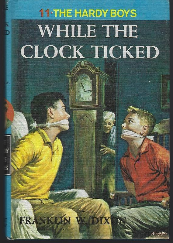 While the Clock Ticked by Franklin Dixon 1962 Hardy Boys #11 Matte