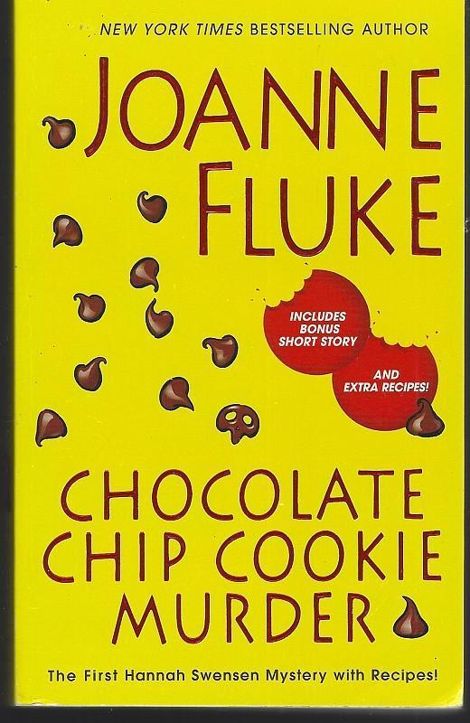 Chocolate Chip Cookie Murder by Joanne Fluke 2001 Hannah Swenson Cozy #1