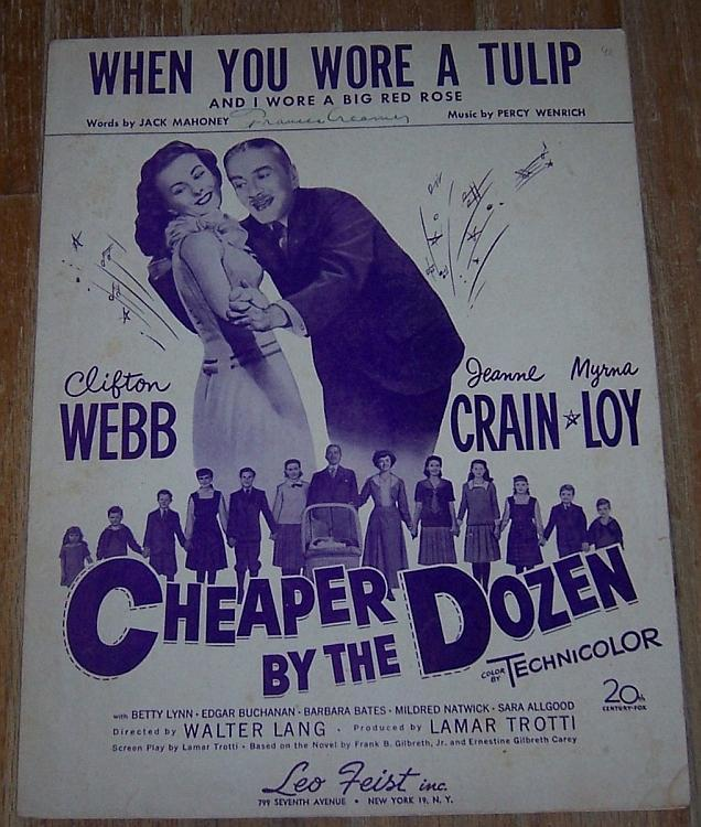 When You Wore a Tulip and I Wore a Big Red Rose Cheaper by Dozen 1950 Movie Sheet Music