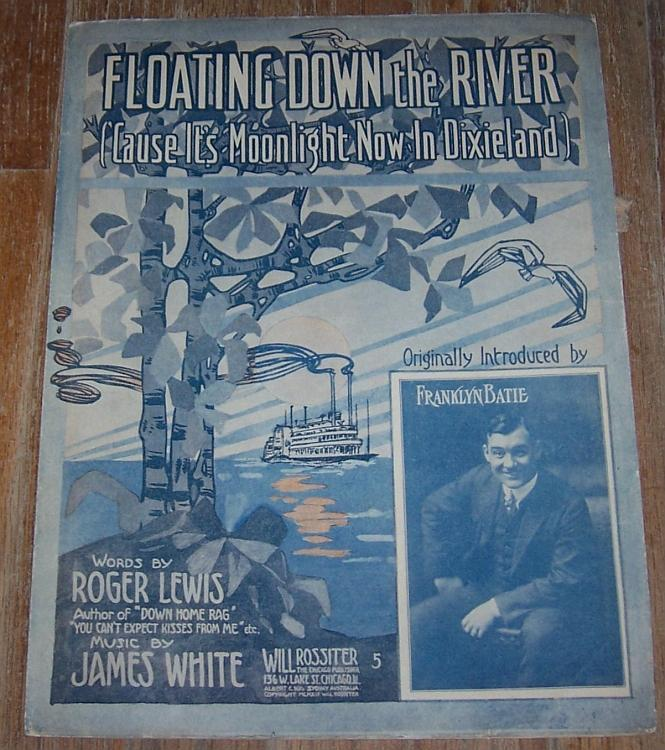 Floating Down the River Introduced by Franklyn Batie 1903 Oversize Sheet Music