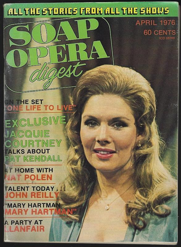Soap Opera Digest April 1976 Jacquie Courtney Cover/John Reilly/One Life to Live