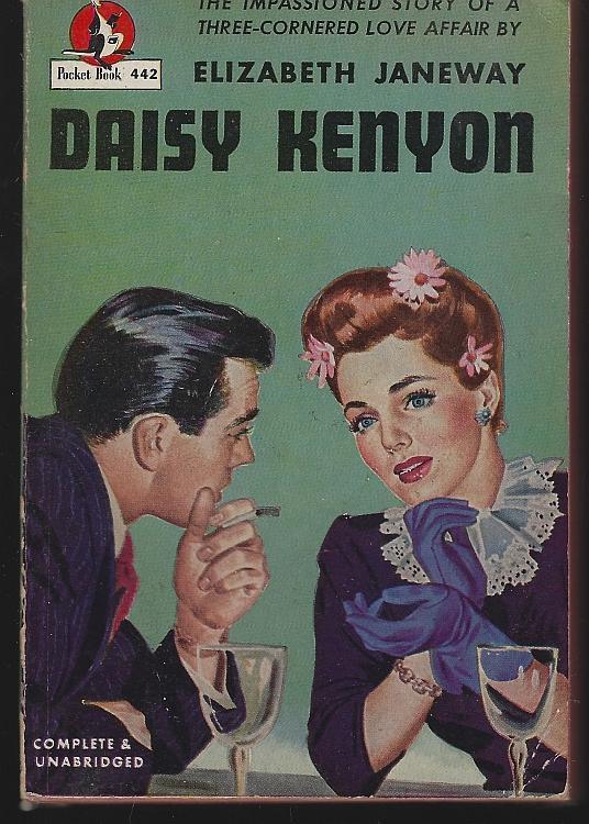 Daisy Kenyon by Elizabeth Janeway 1948 Vintage Paperback Romantic Novel