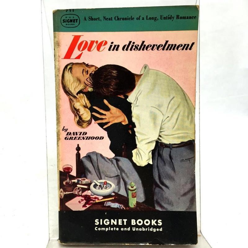 Love in Dishevelment by David Greenhood 1949 Vintage Paperback