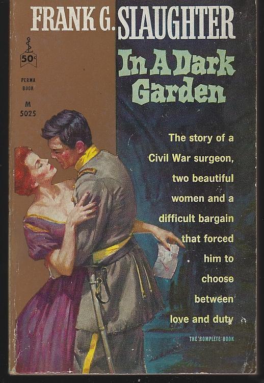 In a Dark Garden by Frank Slaughter 1916 Civil War Novel Vintage Paperback