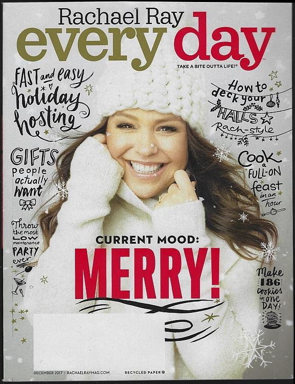 Rachael Ray Everyday Magazine December 2017 Merry Cover, Cookies, Holiday Dinner