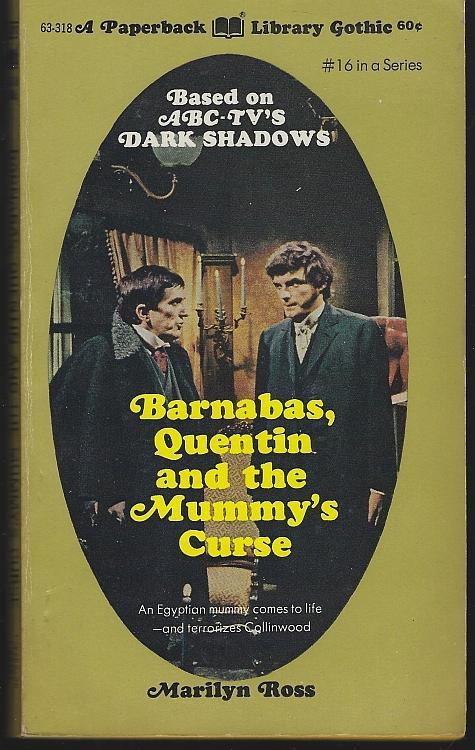 Barnabas, Quentin and the Mummy's Curse by Marilyn Ross 1970 Dark Shadows #16