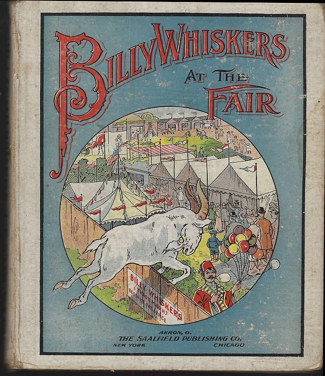 Billy Whiskers at the Fair by F. G. Wheeler 1909 Illustrated by Arthur Debebian