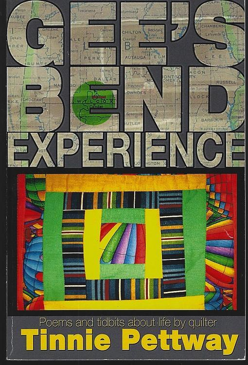 Gee's Bend Experience Poems Tidbits About Life By Quilter Signed Tinnie Pettway