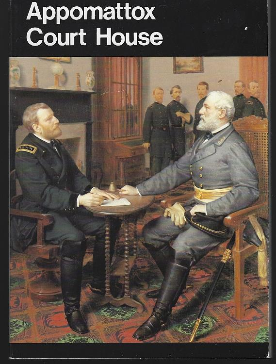 Appomattox Court House National Park 1980 Civil War Guide Book Illustrated