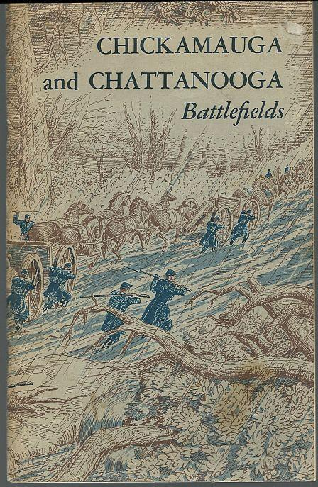 Chickamauga and Chattanooga Battlefields National Park by James Sullivan 1961