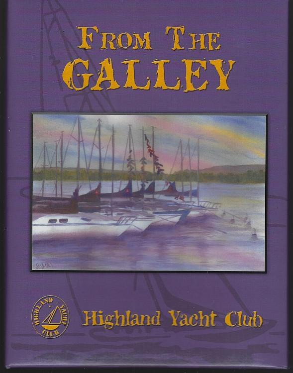 From the Galley Collection Recipes Highland Yacht Club Arnold AFS Tennessee