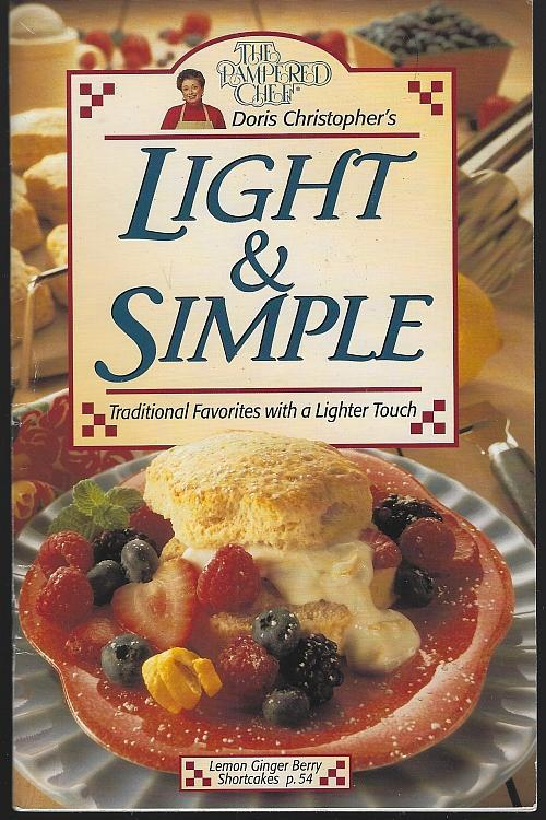 Light and Simple Traditional Favorites with Lighter Touch Pampered Chef Recipes