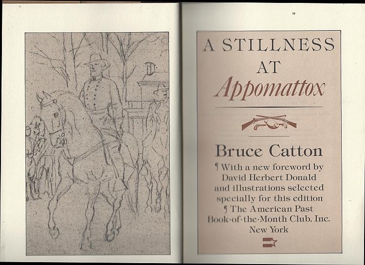 Stillness at Appomattox by Bruce Catton Slipcase 1982 David Herbert Donald