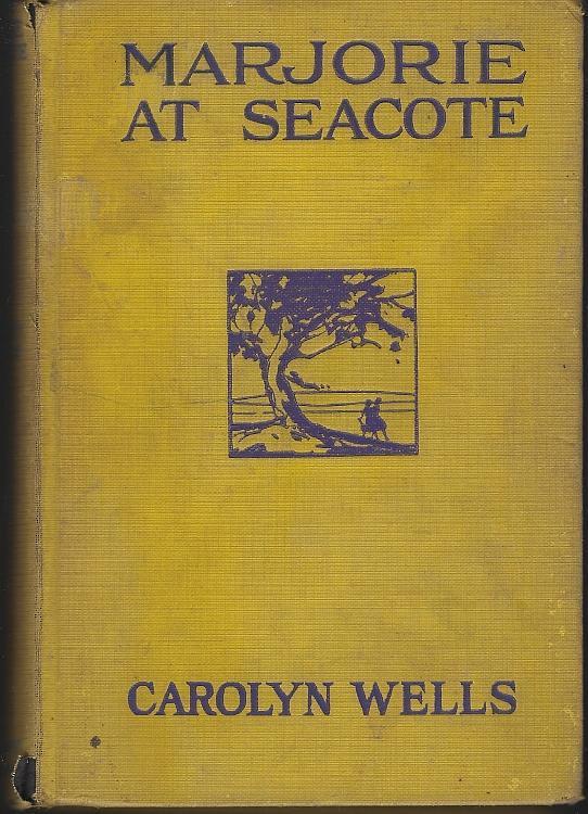 Marjorie at Seacote by Carolyn Wells Vintage Marjorie Girl's Series #6 1912