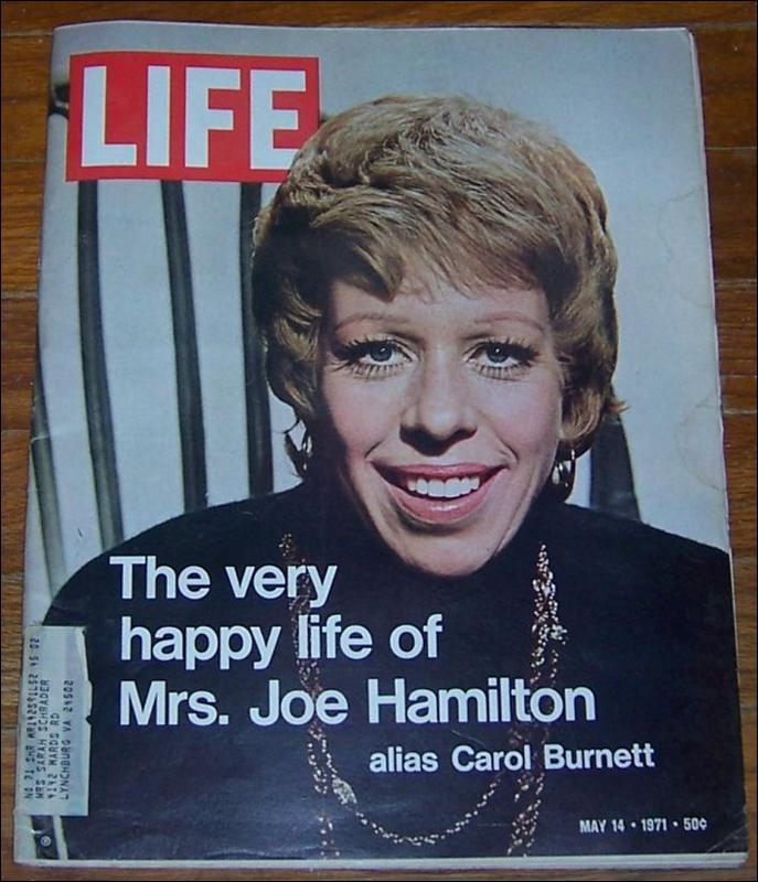 Life Magazine May 14, 1971 Very Happy Life of Carol Burnett on the Cover