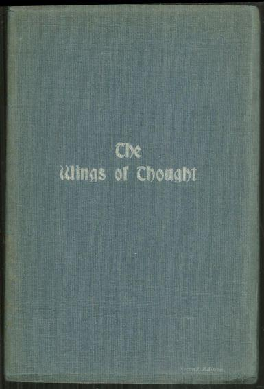 Wings of Thought the Potential of Spiritual Thinking by M. B. Seeds of Thought
