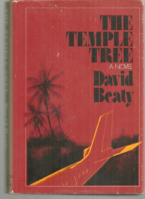 Temple Tree by David Beaty 1971 1st edition with Dust Jacket Thriller