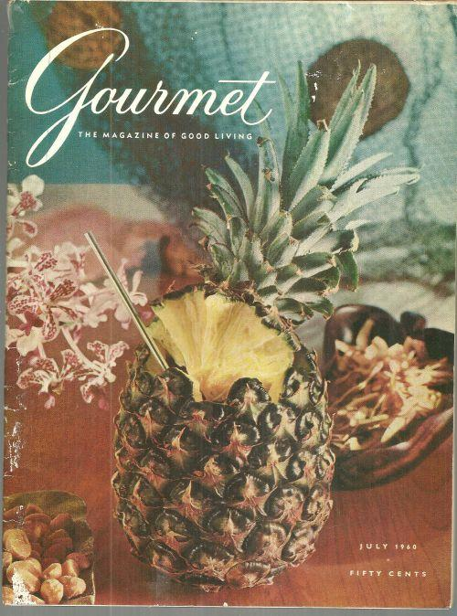 Gourmet Magazine July 1960  Hawaii on the Cover