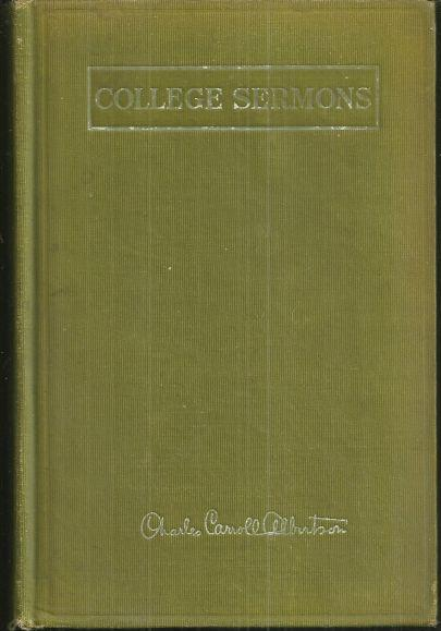 College Sermons by Charles Carroll Albertson 1911