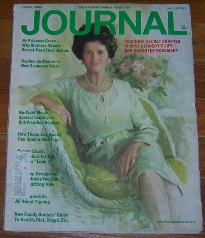 Ladies Home Journal Magazine August 1971 Rose Fitzgerald Kennedy at 81 Cover