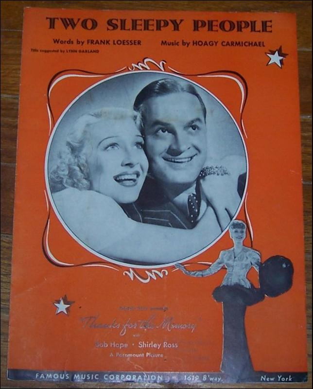 Two Sleepy People From Thanks For the Memory starring Bob Hope and Shirley Ross