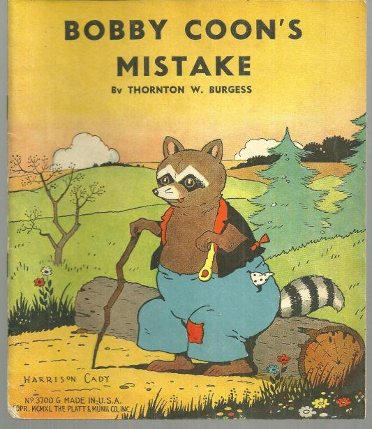 Bobby Coon's Mistake by Thornton Burgess  Illustrated by Harrison Cady 1940