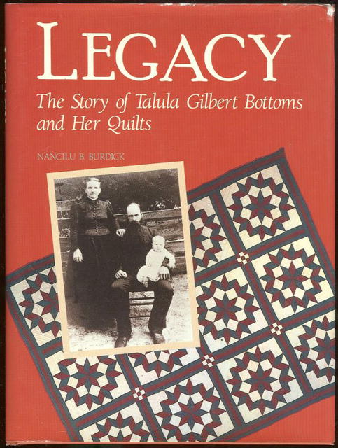 Story of Talula Gilbert Bottoms and Her Quilts 1st Edition Signed