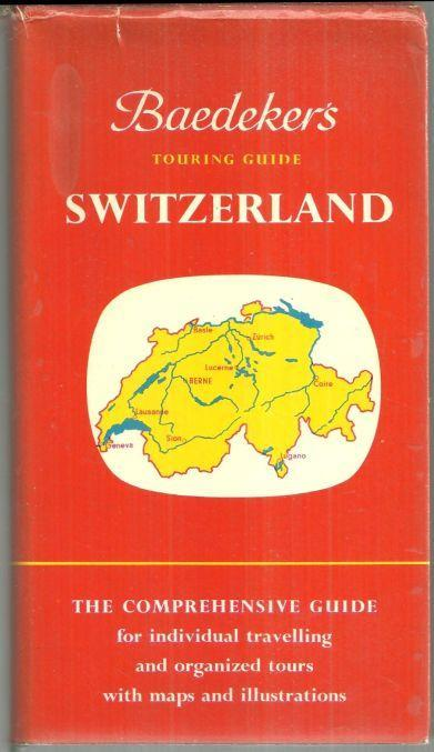 Baedeker's Touring Guide Switzerland Official Handbook of Automobile Club 1967