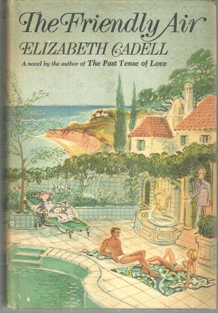 Friendly Air by Elizabeth Cadell 1971 1st edition with Dust Jacket