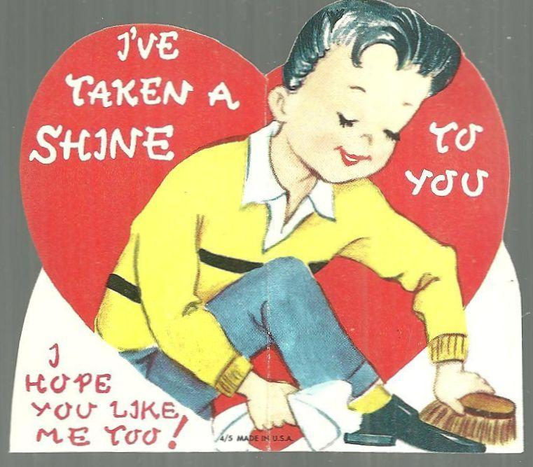 Vintage Valentine with Boy Shining Shoes I've Taken a Shine to You