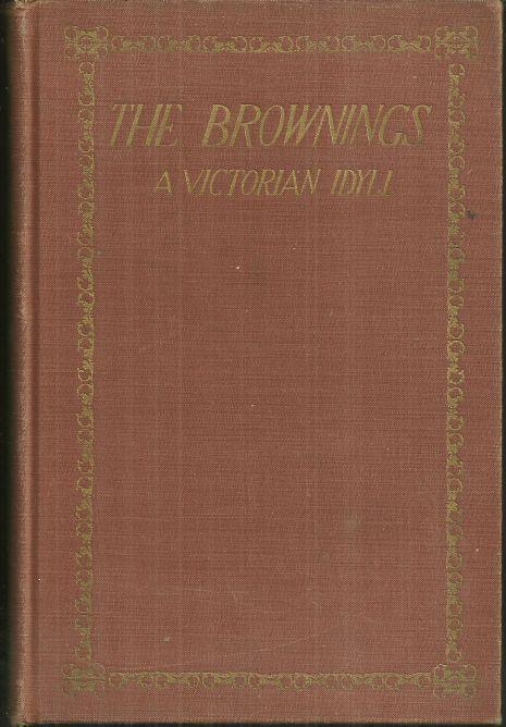 Brownings A Victorian Idyll by David Loth 1929 1st edition Biography
