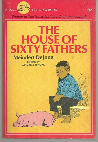 House of Sixty Fathers by Meindert Dejong 1974 Illustrated by Maurice Sendak