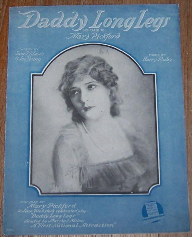 Daddy Long Legs Dedicated to Mary Pickford 1919 Sheet Music
