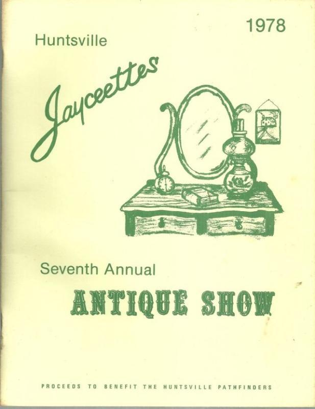 Huntsville Jaycettes Antique Show 1978 Program With Advertising and Recipes