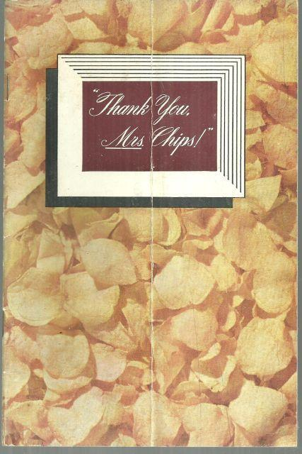 Thank You Mrs. Chips National Potato Chip Institute Recipes and Entertaining