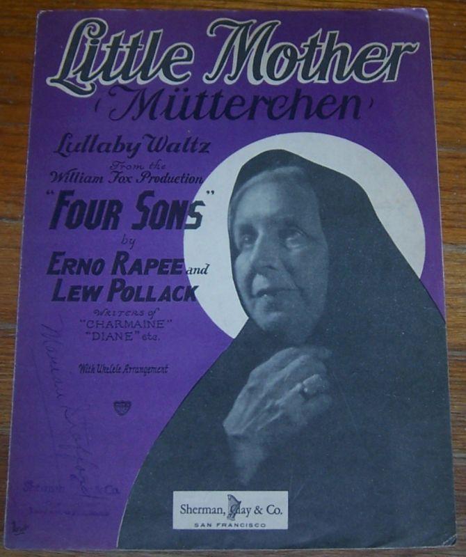 Little Mother (Mutterchen) Lullaby Waltz From Four Sons 1928 Sheet Music