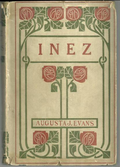 Inez by  Augusta J. Evans Classic Victorian Novel with Dust Jacket