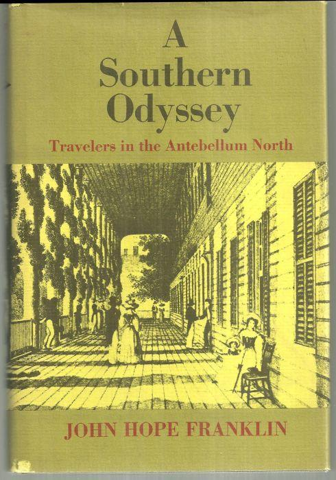 Southern Odyssey Travelers in the Antebellum North by John Hope Franklin 1977 DJ