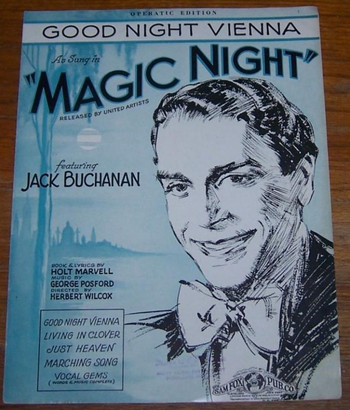 Good Night Vienna From the Movie Magic Night Featuring Jack Buchanan 1932 Music