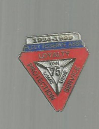 Vintage Lapel Pin Fleet Reserve Assn 1924-1999 75 Years USN, USMC, USCG