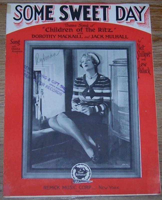 Some Sweet Day From Children of the Ritz w/Dorothy Mackaill 1929 Sheet Music