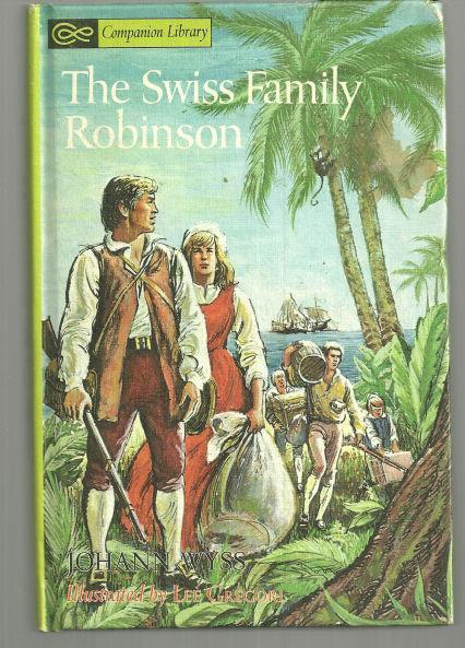Swiss Family Robinson by Johann Wyss Illustrated by Leon Gregori 1968 Companion