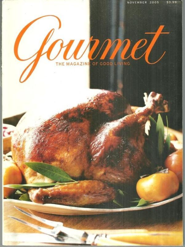 Gourmet Magazine November 2005 Thanksgiving Special/A New Tradition/Turkey