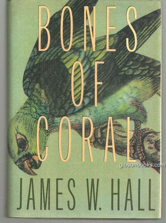 Bones of Coral by James Hall 1991 1st edition with DJ