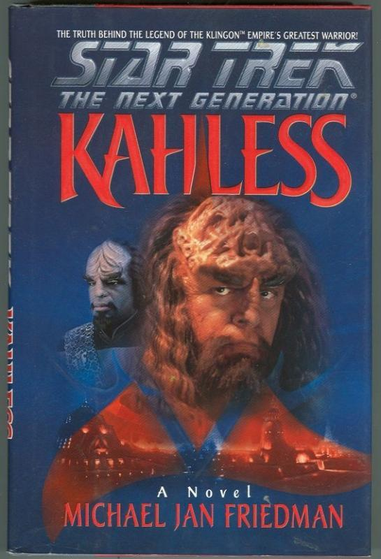 Kahless by Michael Friedman Star Trek Next Generation 1996 1st edition with DJ