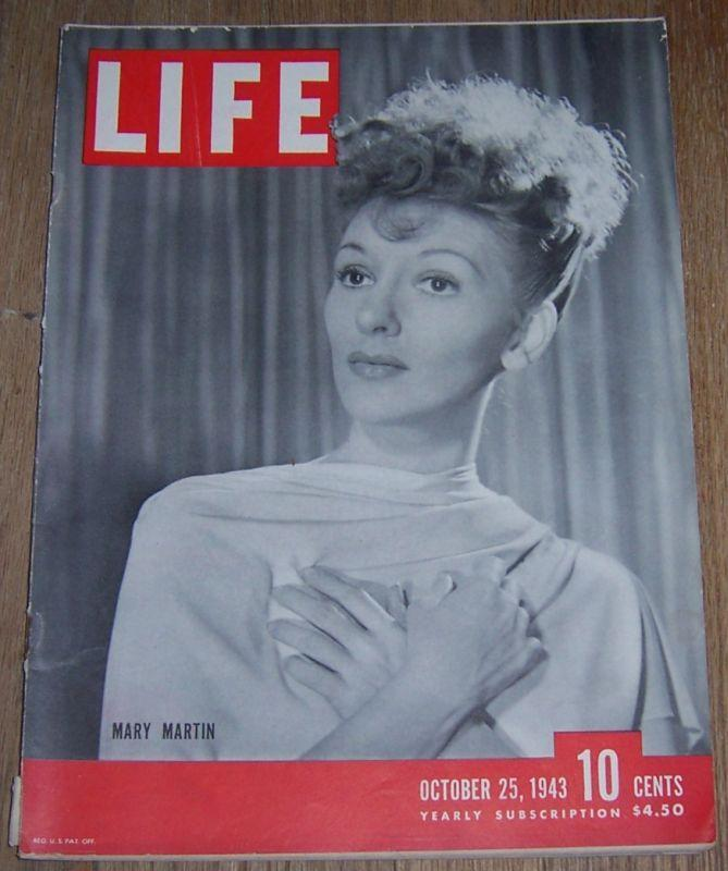 Life Magazine October 25, 1943 Mary Martin/American Artits/Medal of Honor