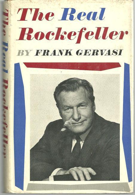 Real Rockefeller by Frank Gervasi 1964 1st edition w/ DJ Presidential Aspiration