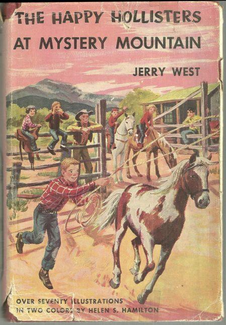 Happy Hollisters at Mystery Mountain by Jerry West 1954 Series #5 w/ Dustjacket